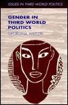 Gender in Third World Politics Georgina Waylen