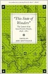This State of Wonders: The Letters of an Iowa Frontier Family, 1858-1861  by  John Kent Folmar