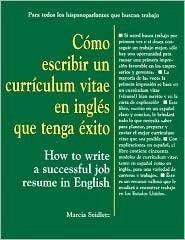 Cimo Escribir Un Curriculum Vitae En Ingles Que Tenga Exito  by  Marsha Seidletz