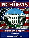The Presidents: A Reference History  by  Henry F. Graff