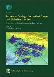The Petroleum Geology of Nw Europe: Proceedings of the 5th Conference  by  A.J. Fleet