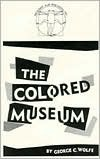 The Colored Museum George C. Wolfe
