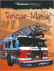Rescue-Mania! Caroline Bingham