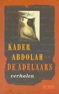 De adelaars  by  Kader Abdolah