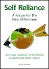 Self Reliance: A Recipe for the New Millenium  by  John   Yeoman