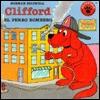 Clifford, El Perro Bombero  by  Norman Bridwell
