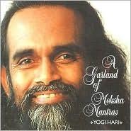 A Garland of Moksha Mantras  by  Yogi Hari