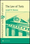 The Law of Torts: Examples & Explanations  by  Joseph W. Glannon