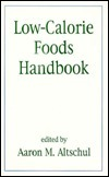 Low-Calorie Foods Handbook Aaron M. Altschul