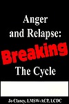 Anger And Relapse: Breaking The Cycle  by  Jo Clancy