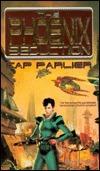 The Phoenix Seduction  by  Cap Parlier