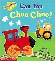 Can You Choo-choo? David Wojtowycz