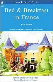 Bed & Breakfast in France  by  Rosemary Gower-Jones