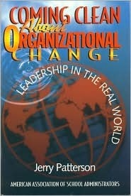 Coming Clean about Org Change  by  Jerry L. Patterson