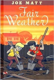 Fair Weather Joe Matt