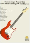 Eric Clapton, Classic Songs Creative Concepts Publishing