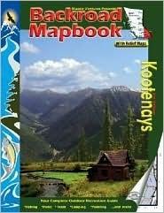 Backroad Mapbooks: Kootenays (Backroad Mapbook) Various