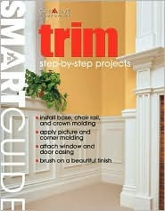 Smart Guide®: Trim: Step-by-Step Projects Mark D. Feirer
