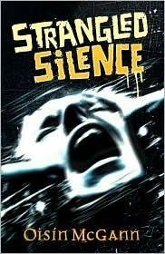 Strangled Silence Oisin McGann