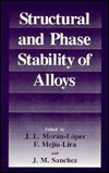 Structural and Phase Stability of Alloys J.L. Morán-López