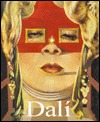 Salvadore Dali : Life and Work Frank Weyers