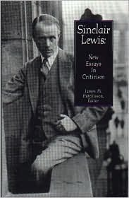 Sinclair Lewis: New Essays in Criticism James M. Hutchisson