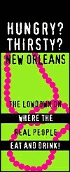 Hungry? Thirsty? New Orleans: The Lowdown on Where the Real People Eat and Drink!  by  Ian McNulty
