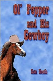 Ol Pepper and His Cowboy Ron Booth