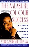 Measure of Our Success: Letter to My Children and Yours  by  Marian Wright Edelman