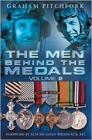 The Men Behind the Medals: A New Selection  by  Graham Pitchfork