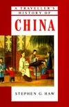 Travellers History Of China  by  Stephen G. Haw
