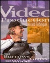 Video Production Thomas D. Burrows