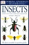 DK Handbooks: Insects, Spiders and Other Terrestrial Arthropods  by  George C. McGavin