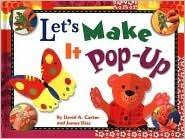 Lets Make It Pop-Up  by  David A. Carter