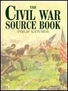 The Civil War Source Book Philip R.N. Katcher