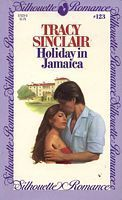 Holiday in Jamaica (Silhouette Romance, #123) Tracy Sinclair