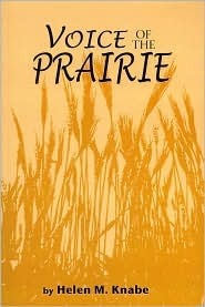 Voice of the Prairie  by  Helen M. Knabe