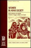 Women in Arab Society: Work Patterns and Gender Relations in Egypt, Jordan, and Sudan  by  Seteney Shami
