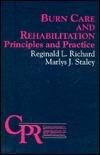 Burn Care and Rehabilitation: Principles and Practice Reginald L. Richard