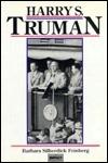 Harry S. Truman Barbara Silberdick Feinberg