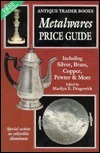 Metalwares Price Guide Marilyn E. Dragowick