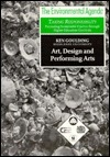 Art Design: Art, Design and Performing Arts Ken Goulding