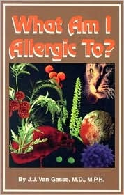 What Am I Allergic To?  by  J.J. Van Gasse
