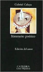 Itinerario Poetico  by  Gabriel Celaya