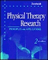 Physical Therapy Research: Principles And Applications Elizabeth Domholdt