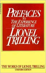 Preface to the Experience of Literature  by  Lionel Trilling