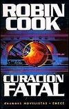 Curación fatal Robin Cook