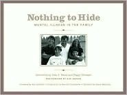 Nothing to Hide: Mental Illness in the Family Jean J. Beard