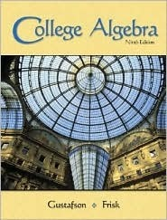 College Algebra (with Interactive Video Skillbuilder CD-ROM and Cengagenow, Ilrn Tutorial Student Version, and Personal Tutor Printed Access Card) [Wi R. David Gustafson