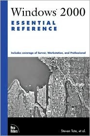 Windows 2000 Essential Reference  by  Steven Tate
